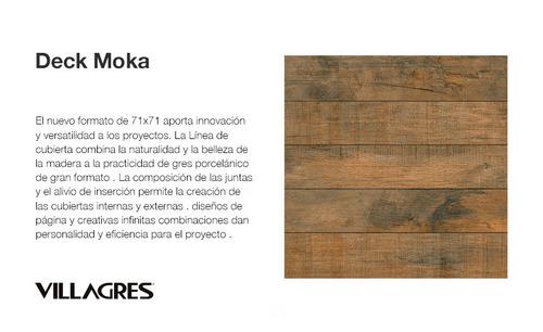 porcelanato simil madera 71x71 deck moka villagres