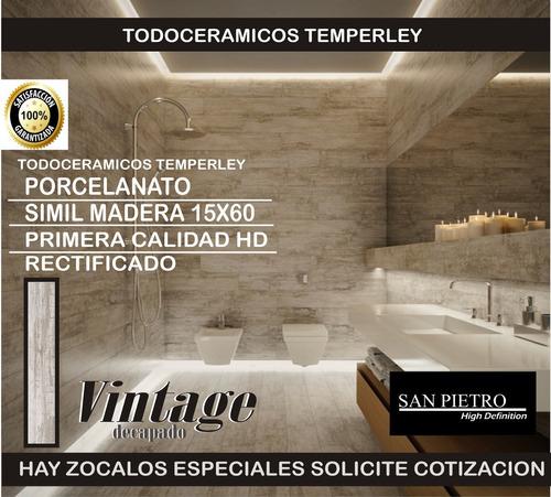 porcelanato simil madera hd varios tonos15x60 1ra temperley