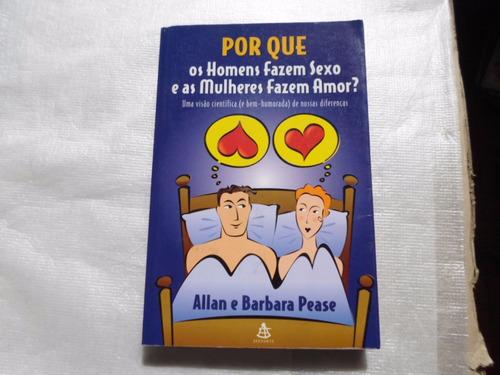 porque homens fazem sexo mulheres fazem amor frete r$10,00
