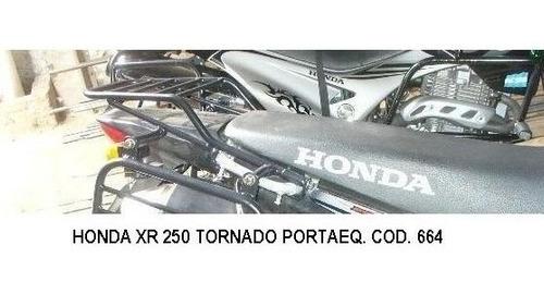 portaequipaje + soporte alforjas c/base honda xr 250 tornado