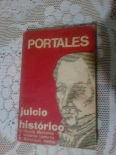 portales juicio historico - vicuña mackenna,lastarria y otro