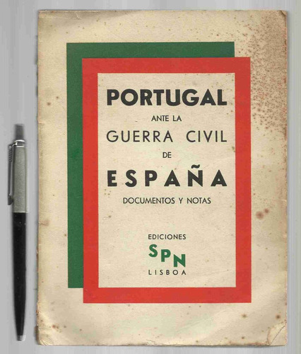 portugal ante la guerra civil de españa documentos y notas e