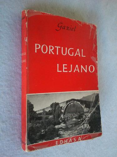 portugal lejano - gaziel (a.calvet, impresiones viajes)