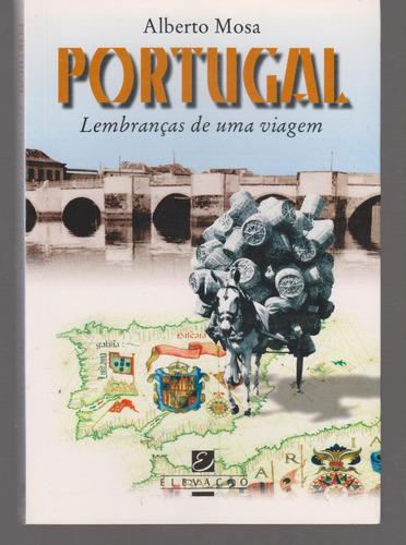 portugal - lembranças de uma viagem - alberto mosa