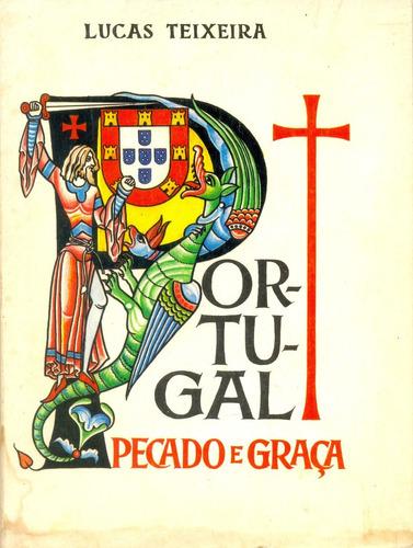 portugal pecado e graça - lucas teixeira