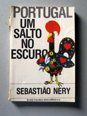 portugal - um salto no escuro - sebastião nery