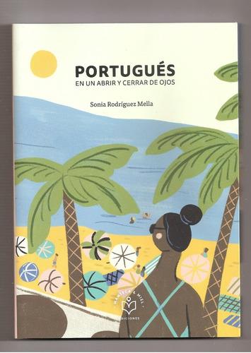portugués en un abrir y cerrar de ojo* sonia rodríguez mella