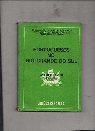 portugueses no rio grande do sul-antonio soares
