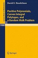 positive polynomials, convex integral, david e handelman