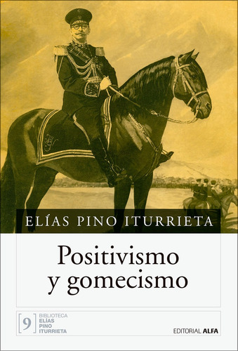 positivismo y gomecismo