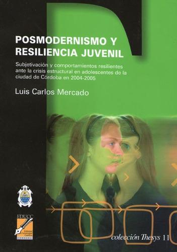 posmodernismo y resiliencia juvenil. luis mercado (co)