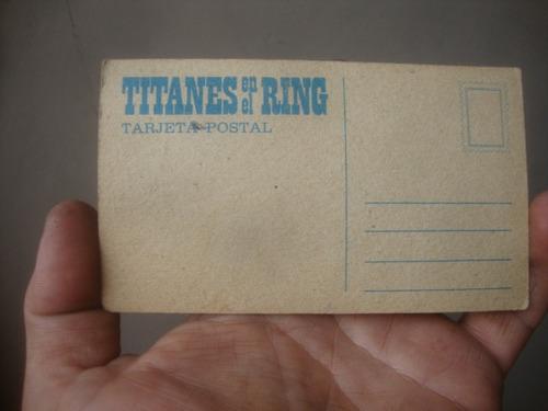 postal de titanes en el ring capitan cesar yolanka