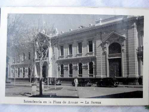 postal la serena intendencia  1940