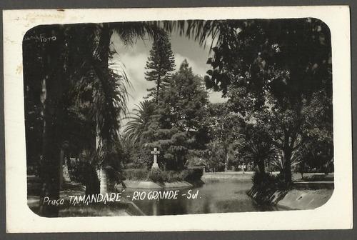 postal praça tamandaré rio grande sul com selo s/ uso