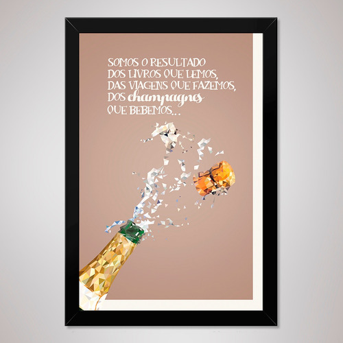 poster 23x33cm com moldura pôster quadro a4 frase champagne