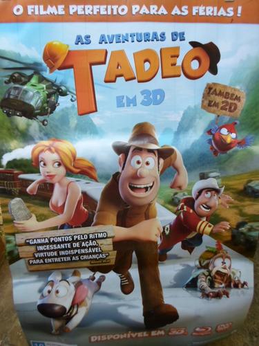 poster as aventuras de tadeo - frete: 8,00