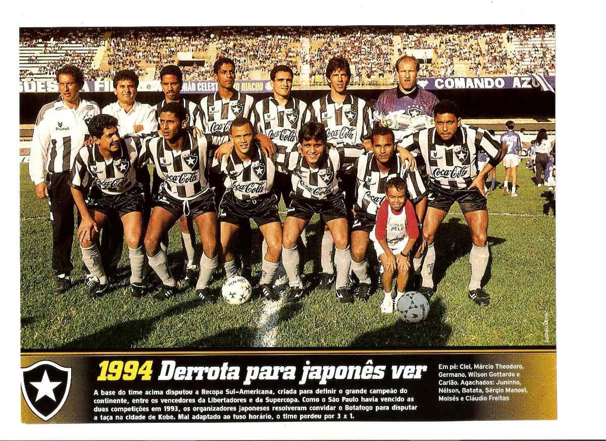 Poster Botafogo 1994 Derrota Pra Japonês Ver Placar Especial - R  15 ... 13ea078a93f21