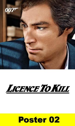 poster cartaz 007 permissão para matar 30x40 #002
