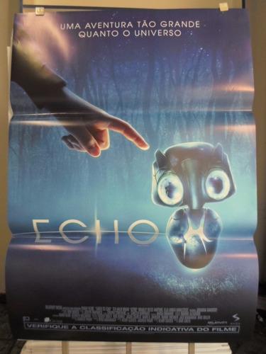 poster echo - frete: 8,00