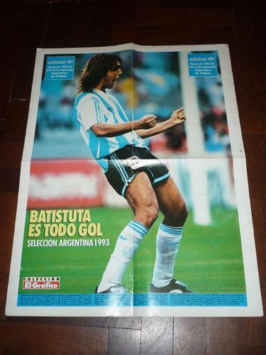 poster el grafico gabriel batistuta seleccion argentina 1993