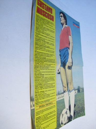 poster gustavo moscoso. jugador selección chilena