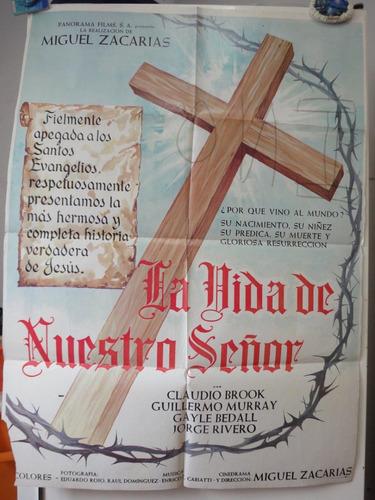 poster la vida de nuestro señor jesucristo miguel zacarías