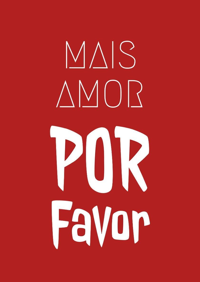 Poster Mais Amor Por Favor Frases R 2990 Em Mercado Livre