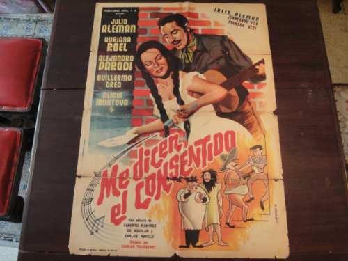 poster original mexicano me dicen el consentido julio alemán