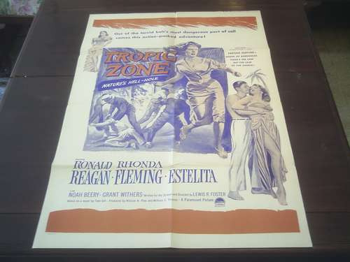 poster original tropic zone ronald reagan rhonda fleming '53