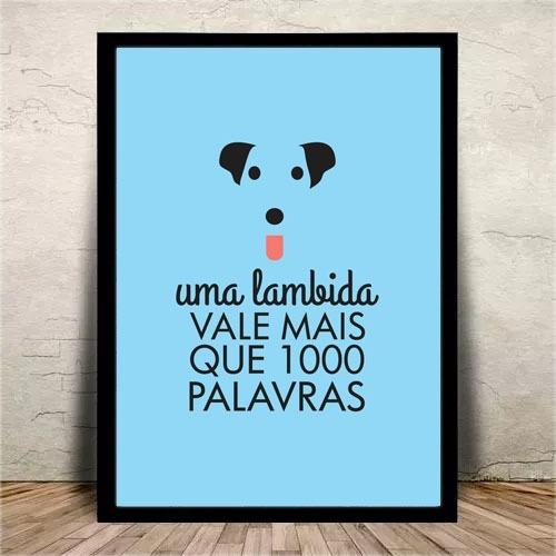 Poster Quadro Com Vidro Frases Dog Cachorro Amor 42x30 Cm R 44