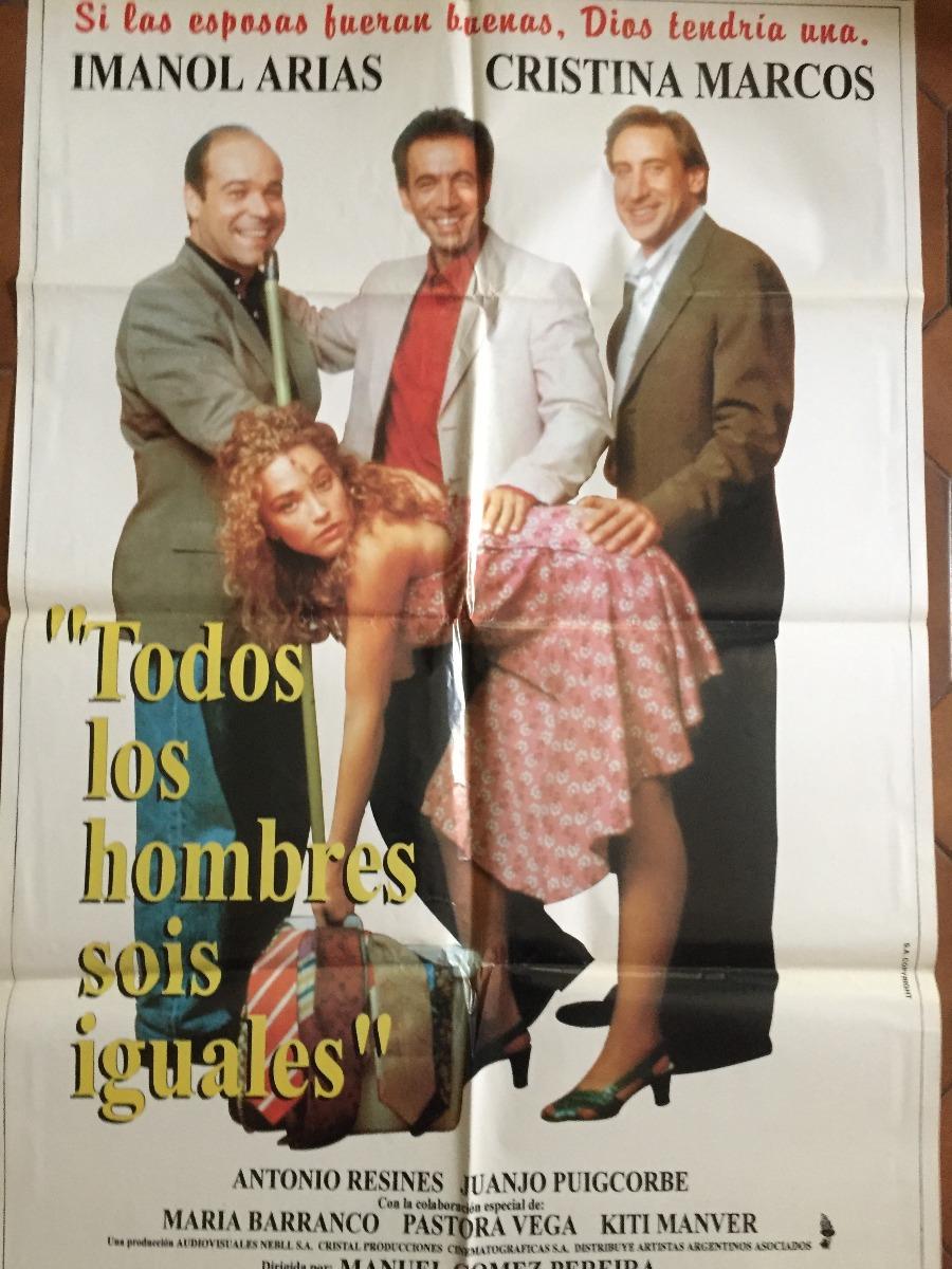 DEBATE sobre estatura de famosos y famosas - volumen 3 - Página 3 Poster-todos-los-hombres-sois-iguales-con-imanol-arias-orig-D_NQ_NP_904524-MLA30291139644_052019-F