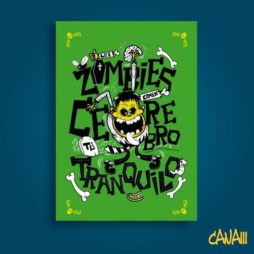 póster zombie come cerebros por canam