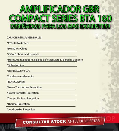 potencia gbr bta 160 amplificador 120+120w rms/4 ohms mijalshop