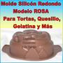 Molde Silicón Rosa Redondo Torta Quesillo Gelatina 24x7,5cm
