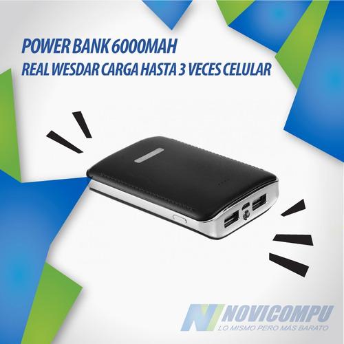 power bank 6000mah real wesdar carga hasta 3 veces celular