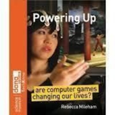 powering up: are computer games changing our lives