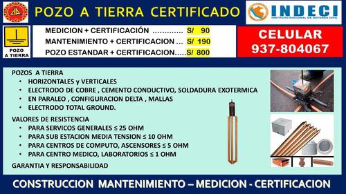 pozo a tierra , medicion + certificacion  s/ 90