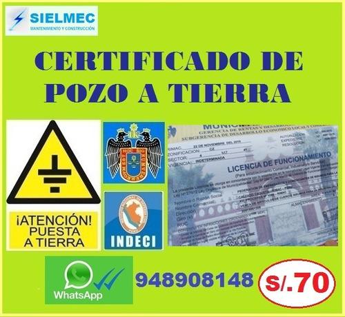 pozo a tierra, protocolo, certificado s/. 70