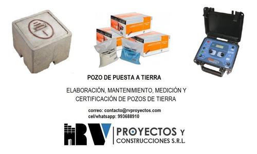 pozos a tierra - mantenimiento y certificación