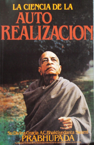 prabhupada - la ciencia de la auto realización