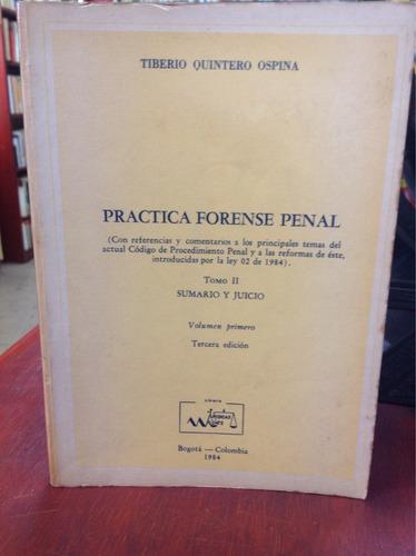 practica forense penal. tiberio quintero ospina