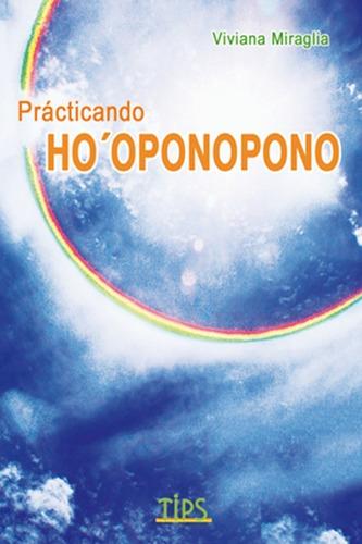 practicando hoponopono ho´oponopono miraglia viviana