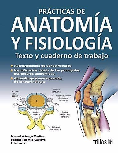 Practicas De Anatomía Y Fisiología / Arteaga / Trillas - $ 88.000 en ...
