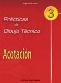 practicas de dibujo tecnico (p.d.t.) nº3: acota envío gratis