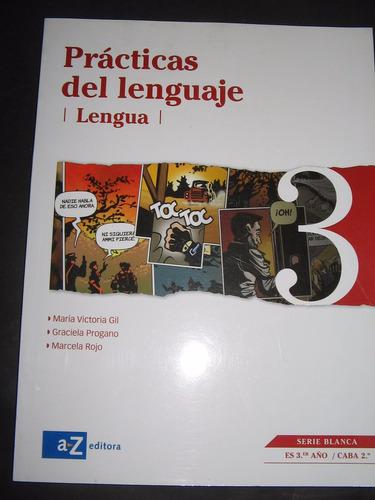 practicas de lenguaje 3 serie blanca az editora $ 700 nuevo