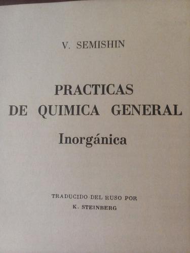 practicas de quimica general inorganica v. semishin