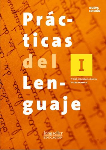 practicas del lenguaje 1 + el ojo 1 (nueva ed) - longseller