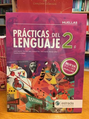 practicas del lenguaje 2 - huellas - nueva edicion - estrada