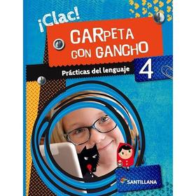 Prácticas Del Lenguaje 4 ¡clac!carpeta Con Gancho-santillana