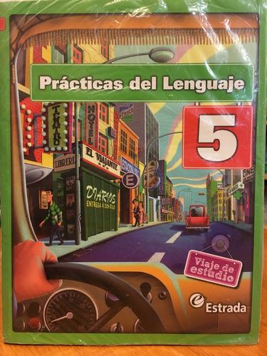 practicas del lenguaje 5 - viaje de estudio - estrada